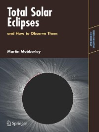 Cover Total Solar Eclipses and How to Observe Them