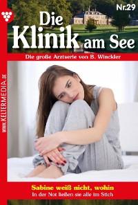 Cover Die Klinik am See 29 – Arztroman