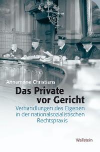 Cover Das Private vor Gericht