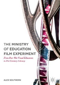 Cover The Ministry of Education Film Experiment