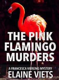 Cover The Pink Flamingo Murders
