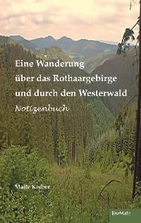 Cover Eine Wanderung über das Rothaargebirge und durch den Westerwald