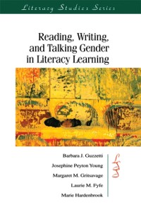 Cover Reading, Writing, and Talking Gender in Literacy Learning