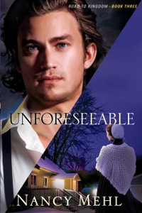 Cover Unforeseeable (Road to Kingdom Book #3)