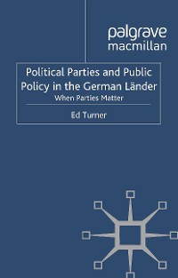 Cover Political Parties and Public Policy in the German Länder