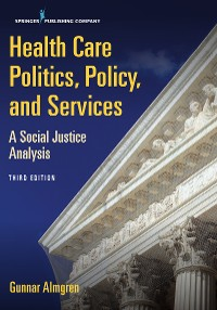 Cover Health Care Politics, Policy, and Services