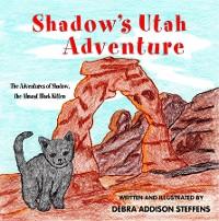 Cover Shadow's Utah Adventure