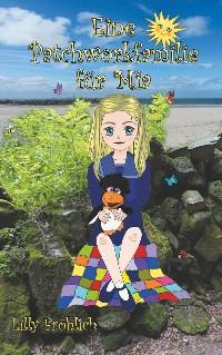 Cover Eine Patchworkfamilie für Mia