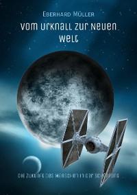 Cover Vom Urknall zur Neuen Welt
