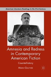 Cover Amnesia and Redress in Contemporary American Fiction