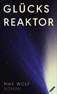 Cover Glücksreaktor
