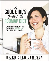 Cover The Cool Girl's Guide to the FODMAP Diet