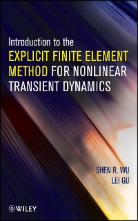 Cover Introduction to the Explicit Finite Element Method for Nonlinear Transient Dynamics