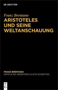 Cover Aristoteles und seine Weltanschauung