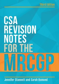Cover CSA Revision Notes for the MRCGP, third edition