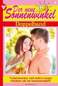 Cover Der neue Sonnenwinkel Doppelband 3 – Familienroman