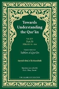 Cover Towards Understanding the Qur'an (Tafhim al-Qur'an) Volume 14