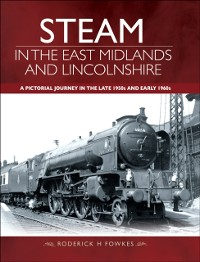 Cover Steam in the East Midlands and Lincolnshire