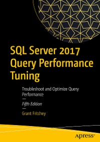 Cover SQL Server 2017 Query Performance Tuning
