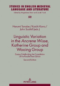 Cover Linguistic Variation in the Ancrene Wisse, Katherine Group and Wooing Group