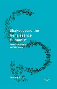 Cover Shakespeare the Renaissance Humanist