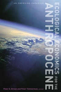 Cover Ecological Economics for the Anthropocene