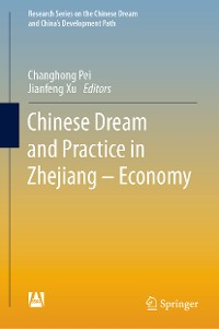 Cover Chinese Dream and Practice in Zhejiang – Economy