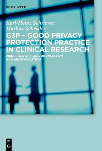 Cover G3P - Good Privacy Protection Practice in Clinical Research