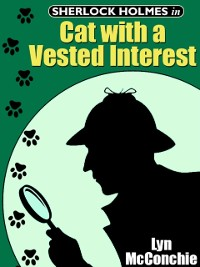 Cover Sherlock Holmes in Cat With A Vested Interest