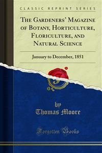 Cover The Gardeners' Magazine of Botany, Horticulture, Floriculture, and Natural Science