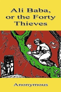 Cover Ali Baba, or the Forty Thieves