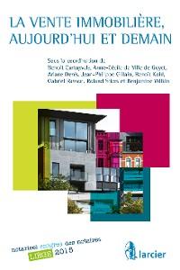 Cover La vente immobilière, aujourd'hui et demain