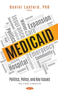 Cover Medicaid: Politics, Policy, and Key Issues