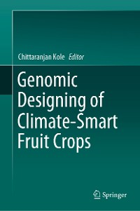 Cover Genomic Designing of Climate-Smart Fruit Crops