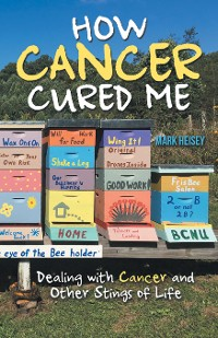Cover How Cancer Cured Me
