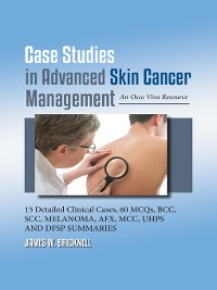 Cover Case Studies in Advanced Skin Cancer Management