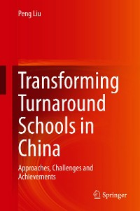 Cover Transforming Turnaround Schools in China