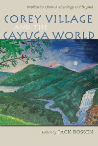 Cover Corey Village and the Cayuga World