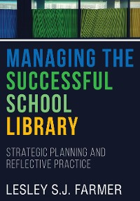 Cover Managing the Successful School Library