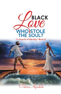 Cover Black Love Who Stole the Soul?