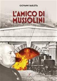Cover L'Amico di Mussolini