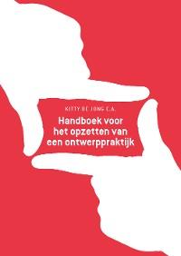 Cover Handboek voor het opzetten van een ontwerppraktijk