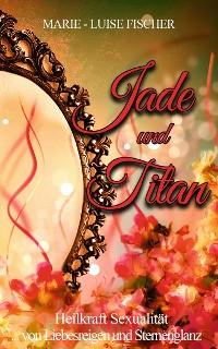 Cover Jade und Titan