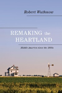 Cover Remaking the Heartland