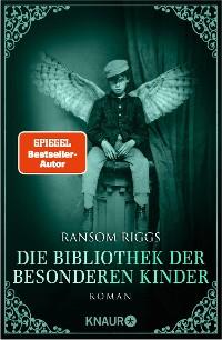 Cover Die Bibliothek der besonderen Kinder