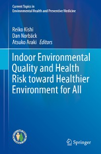 Cover Indoor Environmental Quality and Health Risk toward Healthier Environment for All