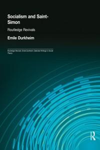 Cover Socialism and Saint-Simon (Routledge Revivals)