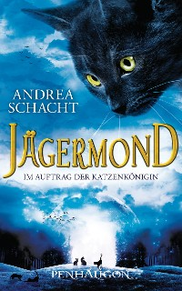 Cover Jägermond 2 - Im Auftrag der Katzenkönigin