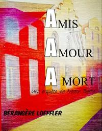 Cover Amis,amour,à mort