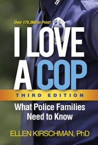 Cover I Love a Cop, Third Edition
